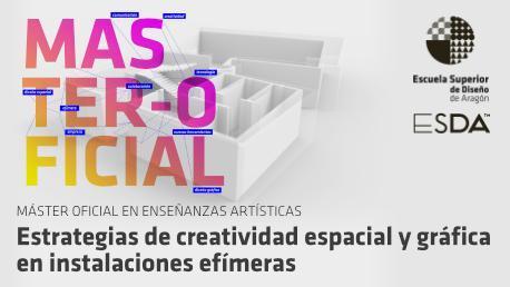 Master en Estrategias de Creatividad Espacial y Gráfica en Instalaciones Efímeras