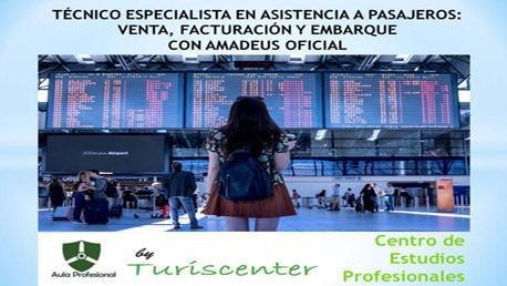 Curso Especialista en Asistencia a Pasajeros: Venta, Facturación y Embarque con Amadeus Oficial