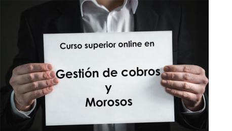 Curso Superior online en Gestión de Cobros y Morosos