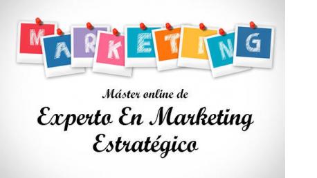 Máster online Experto en Marketing Estratégico