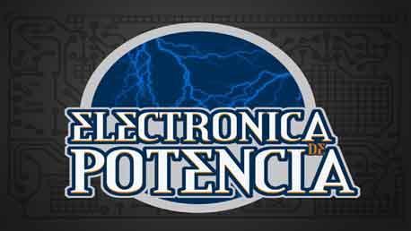 Curso Electrónica de Potencia