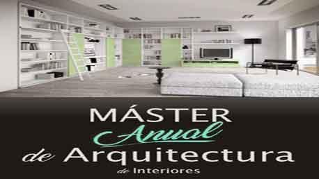 Master anual de arquitectura de interiores presencial en for Estudiar diseno de interiores online