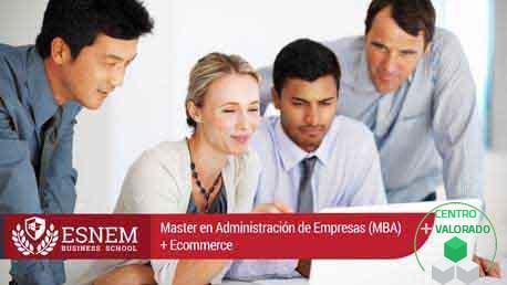 Master Administración de Empresas (MBA) + Ecommerce