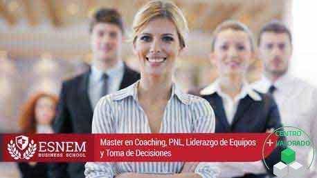 Master Coaching, PNL, Liderazgo de Equipos y Toma de Decisiones
