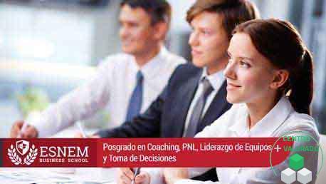 Posgrado Coaching, PNL, Liderazgo de Equipos y Toma de Decisiones