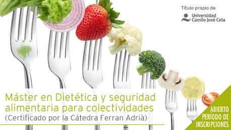 Máster Dietética y Seguridad Alimentaria para Colectividades