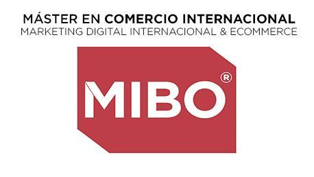 Máster en Comercio Exterior, Marketing Digital Internacional y Ecommerce - MIBO®