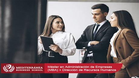 Máster en Administración de Empresas (MBA) + Dirección de Recursos Humanos