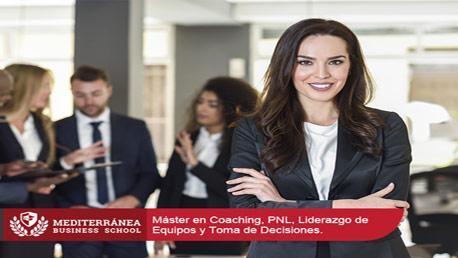 Máster en Coaching, PNL, Liderazgo de Equipos y Toma de Decisiones