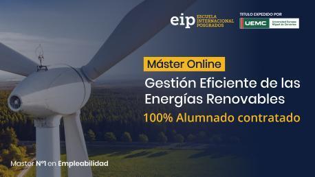Máster en Gestión Eficiente de las Energías Renovables