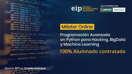 Máster en Programación Avanzada en Python para Big Data, Hacking y Machine Learning